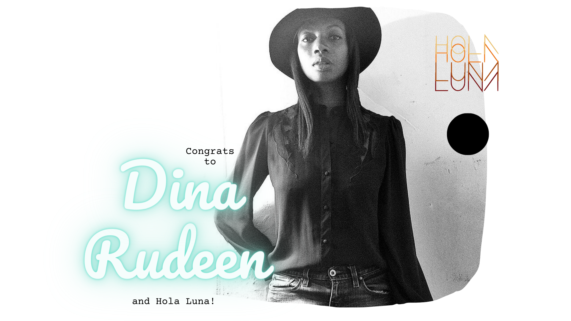 Honorable mention goes to Dina Rudeen w/ Hola Luna!
