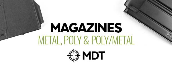 MDT Mags, Metal, Poly and PolyMetal