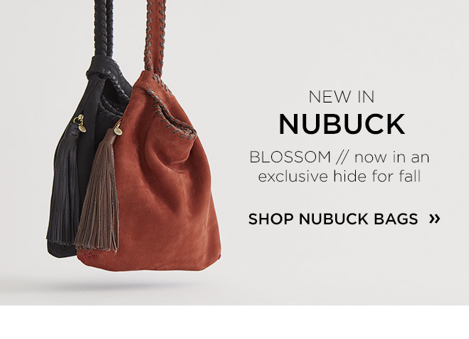 New in Nubuck - Blossom, now in an exclusive hide for fall
