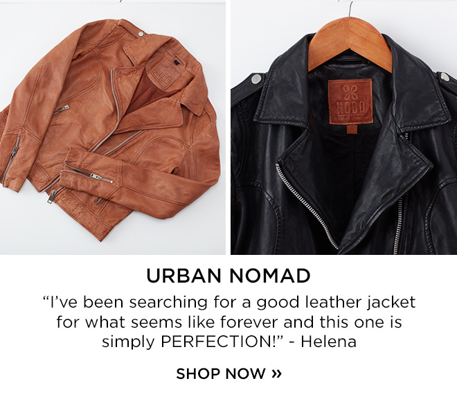 Urban Nomad! I've been searching for a good leather jacket for what seems like forever and this one is simply PERFECTION! Helena