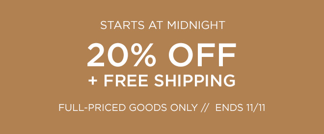Sale Starts At Midnight! 20% Off + Free Shipping