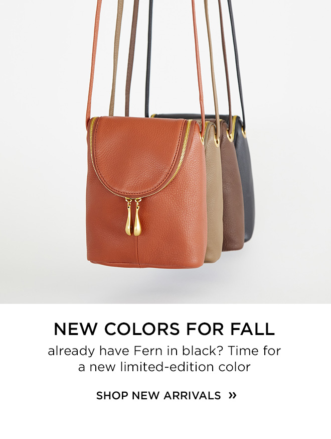 New Colors For Fall! Already Have The Fern in Black? Time for a new limited-edition leather color! Shop our new arrivals