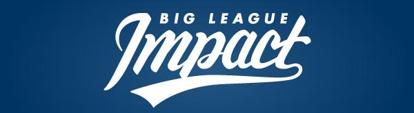 Big League Impact
