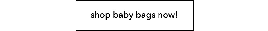 Shop ALL Baby Bags