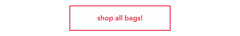 Shop All Bags!