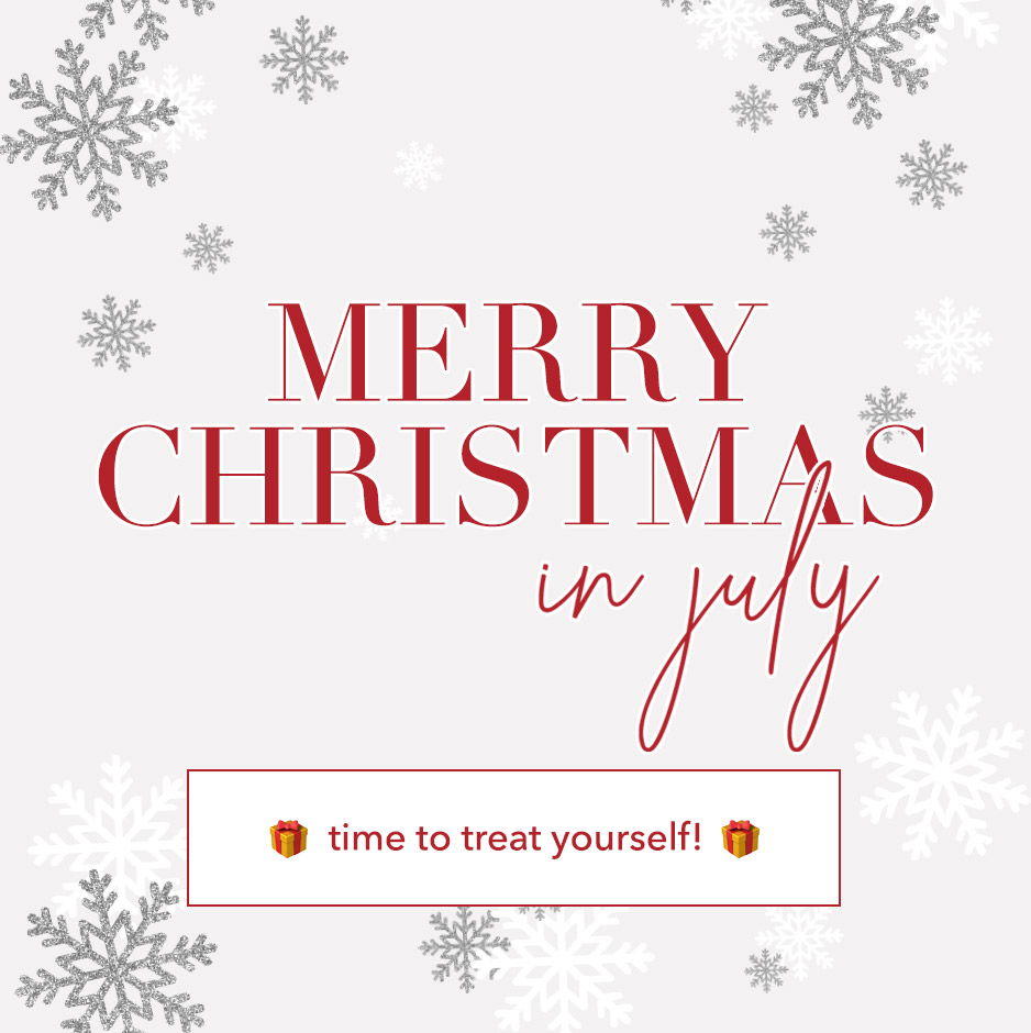 Merry Christmas in July! Treat yourself!