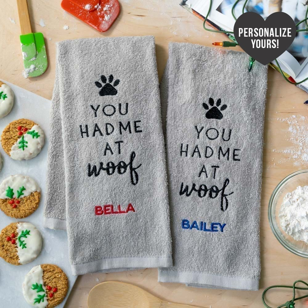 You Had Me At Woof Embroidered Customizable Kitchen Towels (Set of 2)