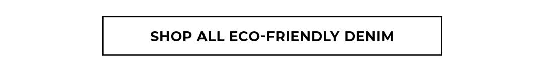 Shop all eco-friendly denim