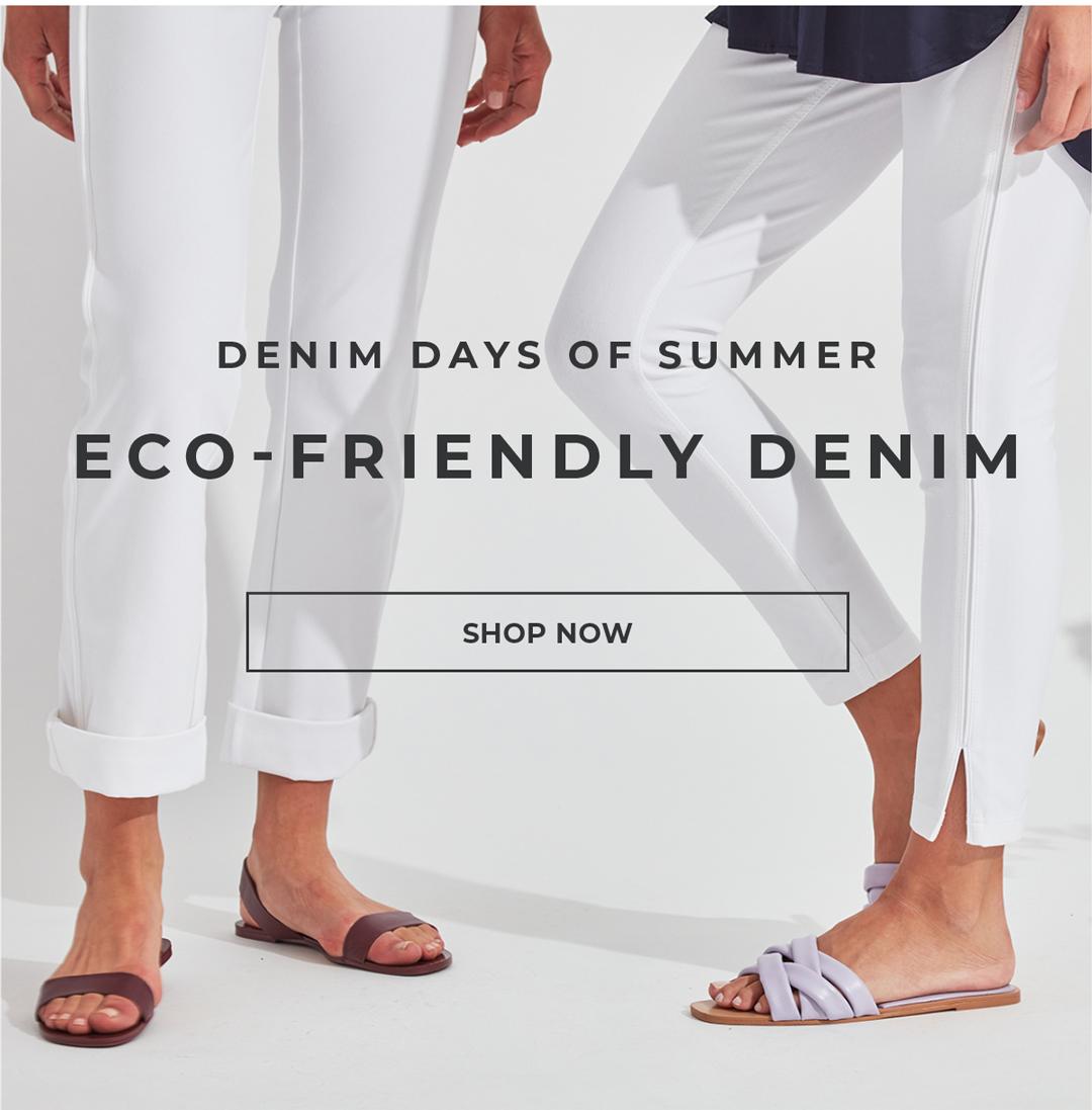 denim days of summer - Eco-Friendly Denim