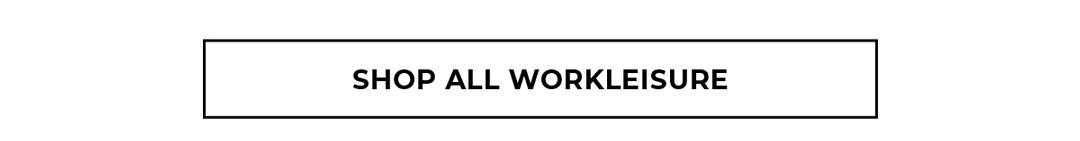 Shop all Workleisure