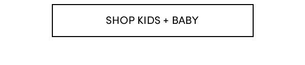 Shop Kids + Baby