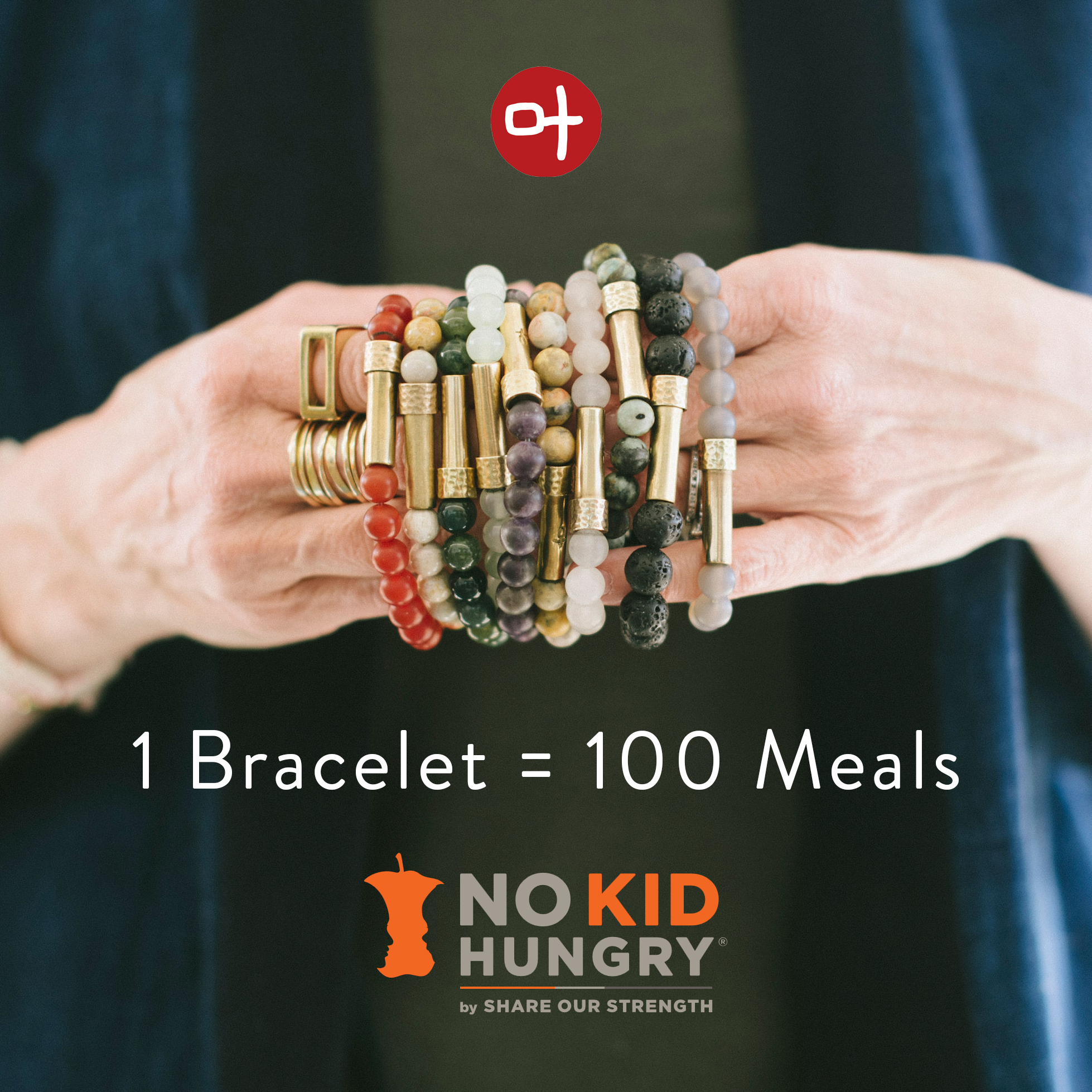 1 Bracelet = 100 Meals with No Kid Hungry