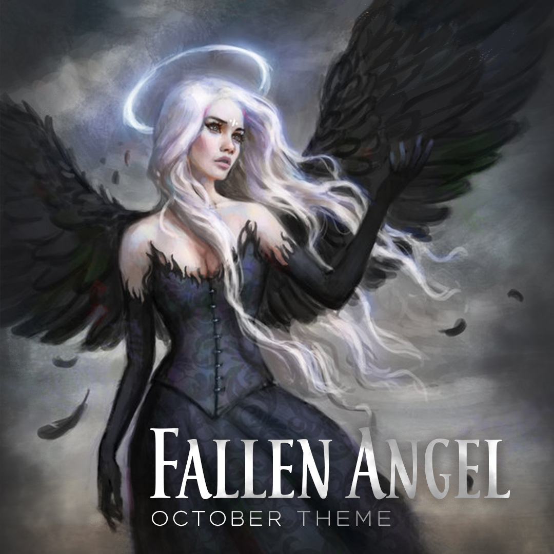 October Theme: Fallen Angel