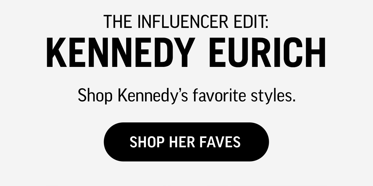 Shop Kennedy's Favorites