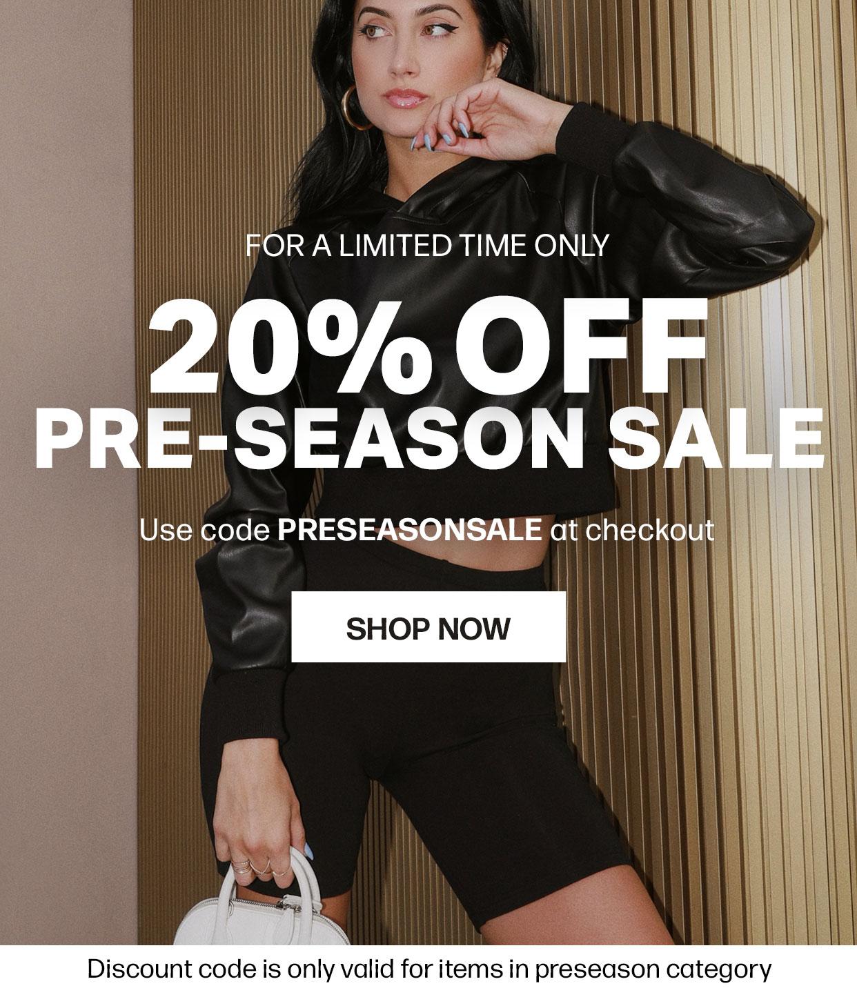 20% Off! Pre-Season Sale