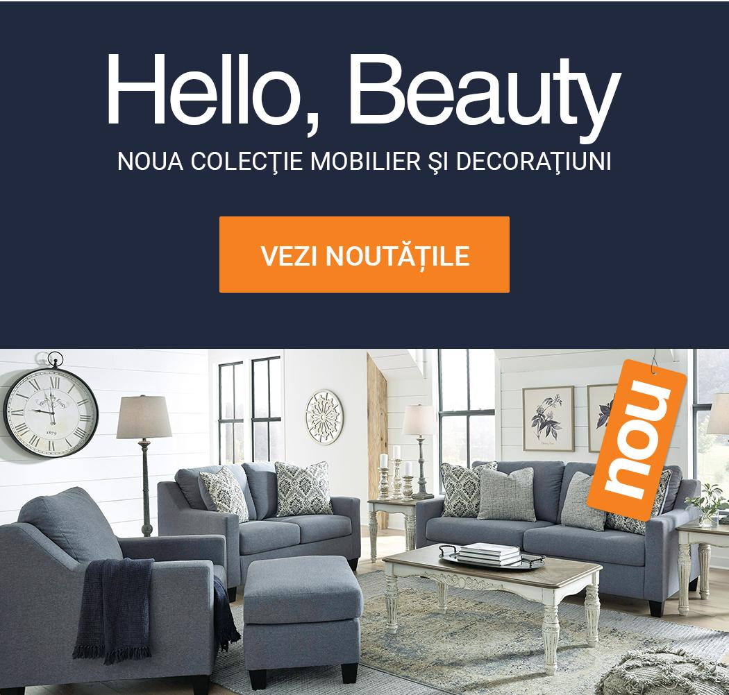 Hello, Beauty. Noua Colectie de Mobilier si Decoratiuni