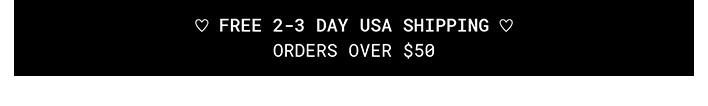Free 2-3 Day USA Shipping
