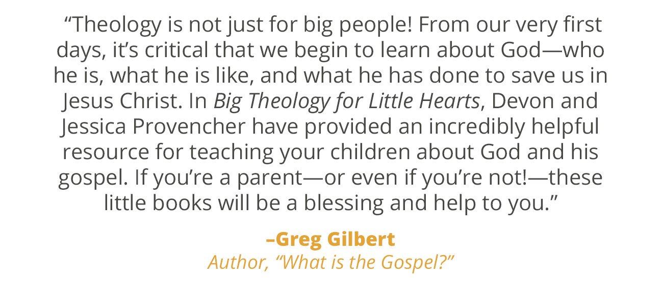 Big Theology for Little Hearts