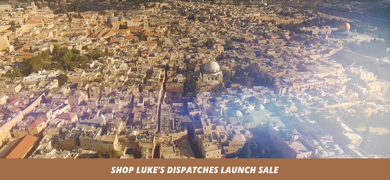 Luke's Dispatches