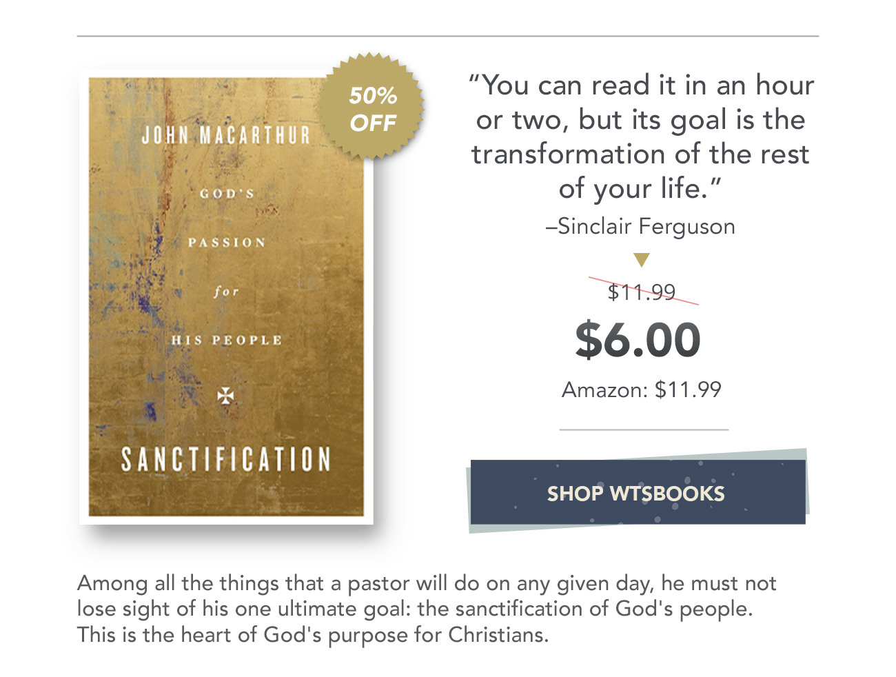 Sanctification, John MacArthur
