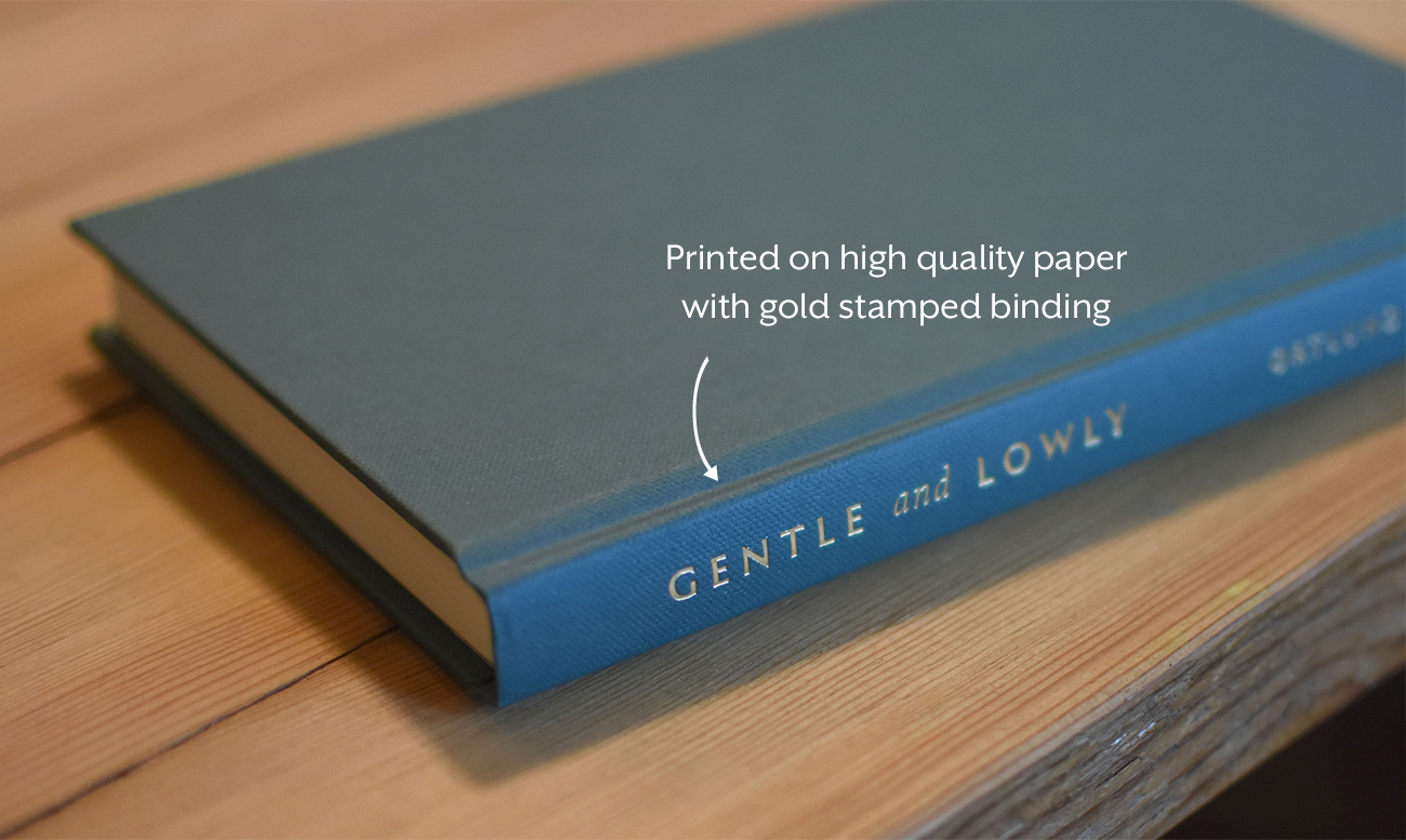Gentle & Lowly