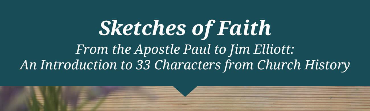 Sketches of Faith
