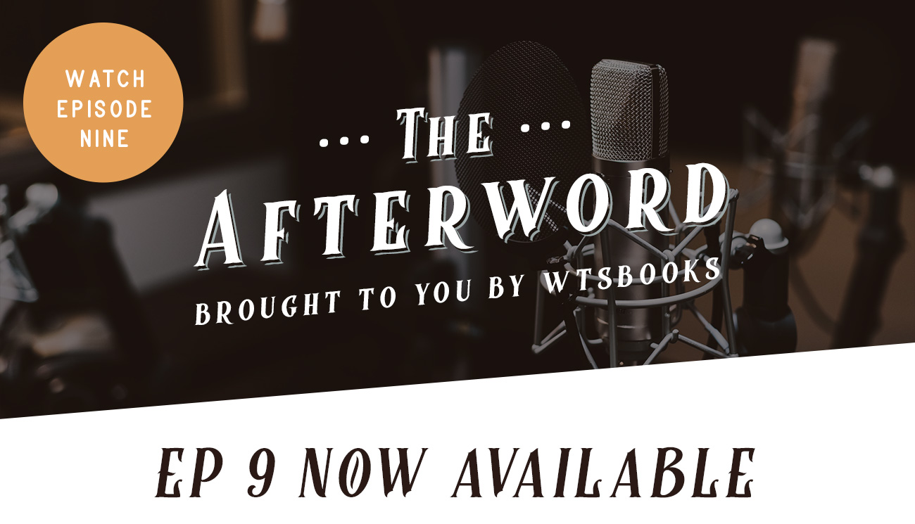 The Afterword Episode 9