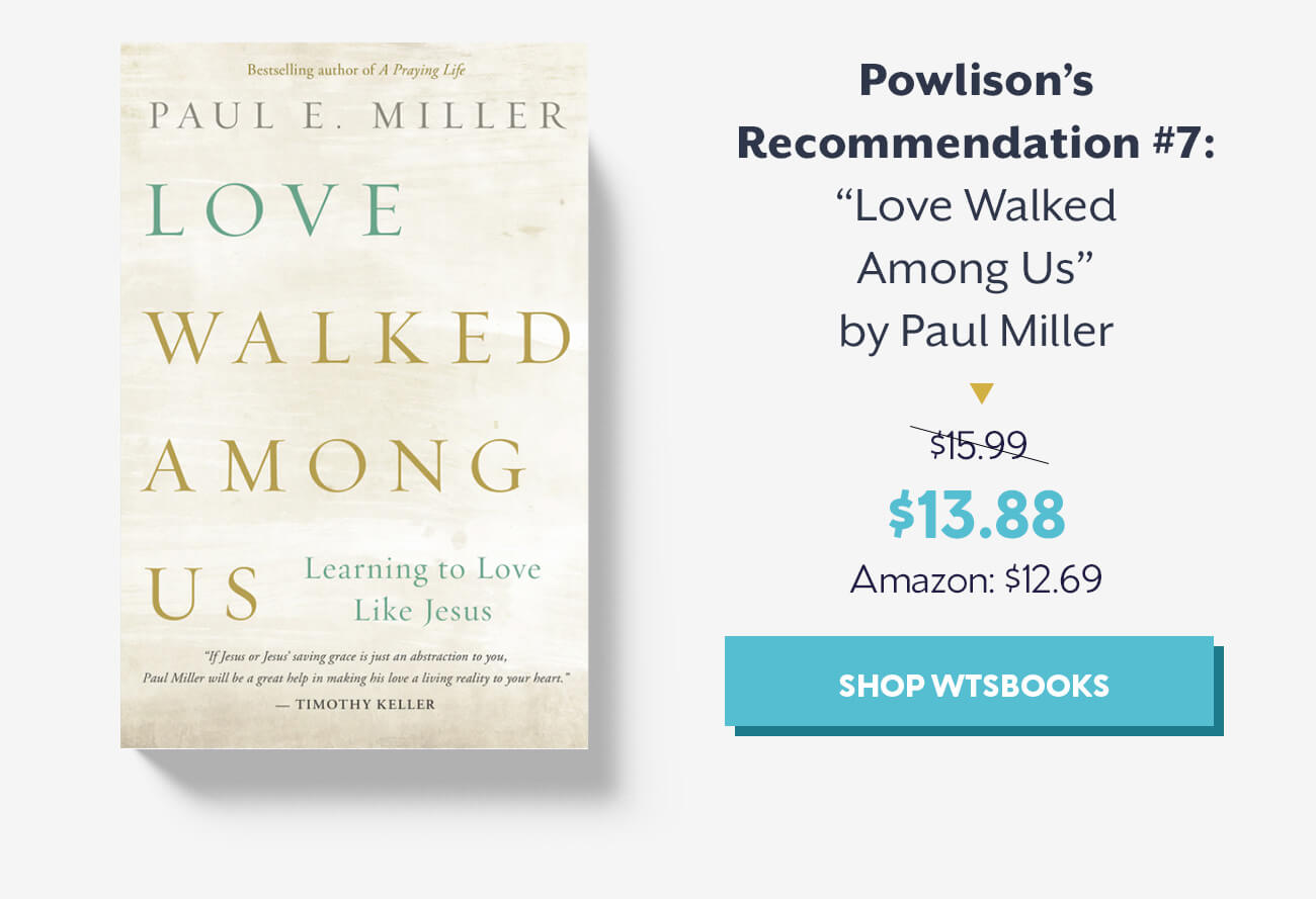Lost Recommendations of Powlison