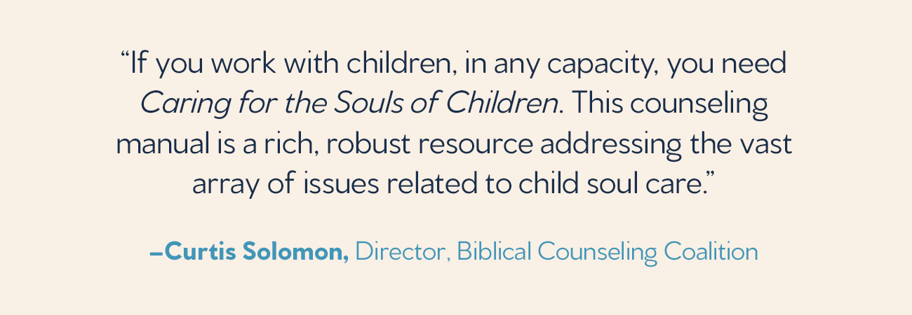 Caring for the Souls of Children
