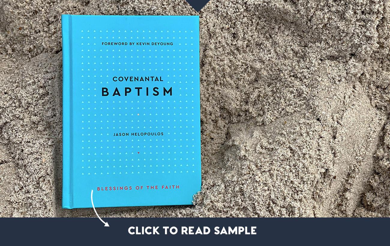 Covenantal Baptism