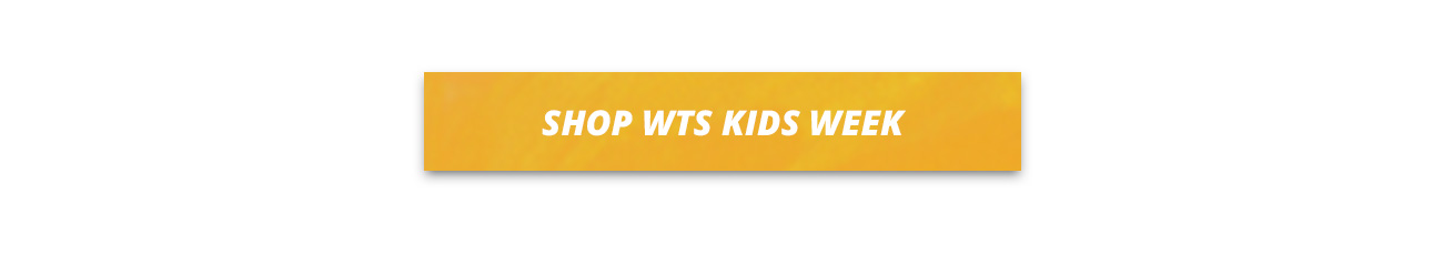 WTS Kids Week