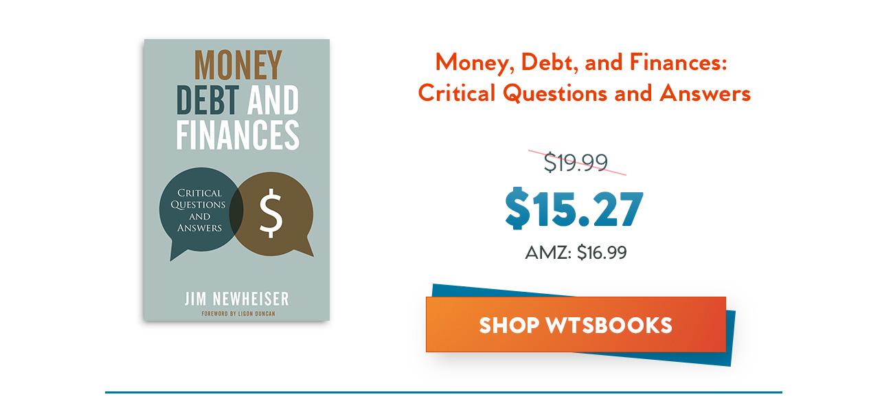 Money, Debt and Finances