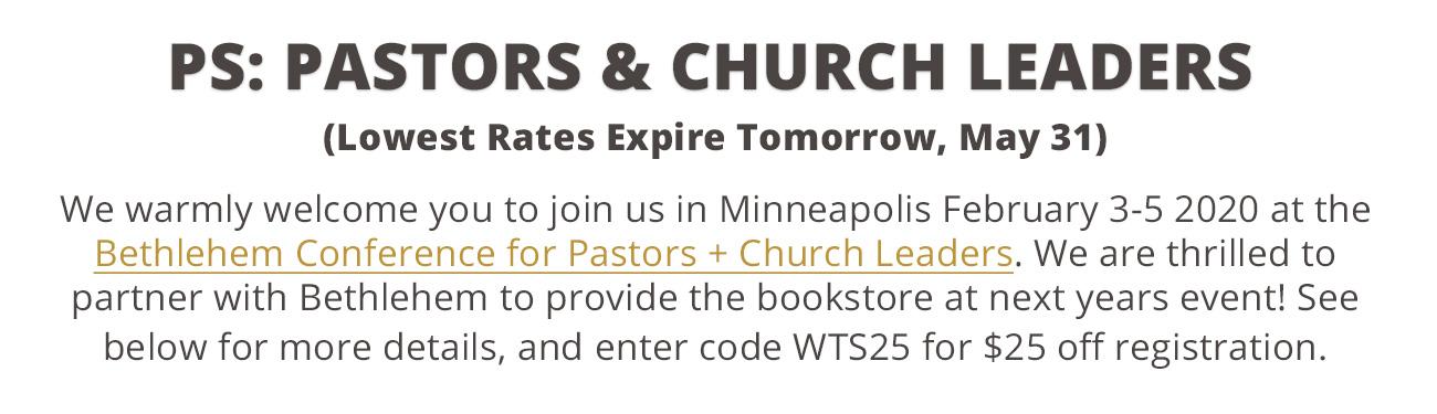 2020 Bethlehem Conference for Pastors + Church Leaders