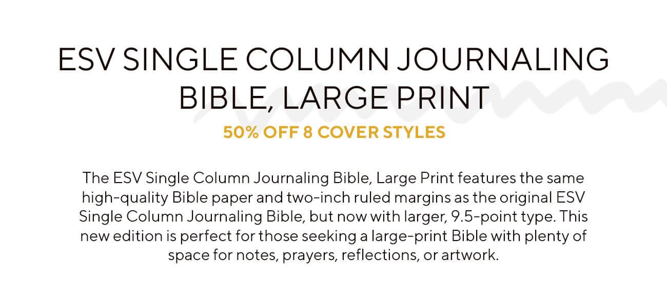 ESV Single Column Journaling Bible, Large Print