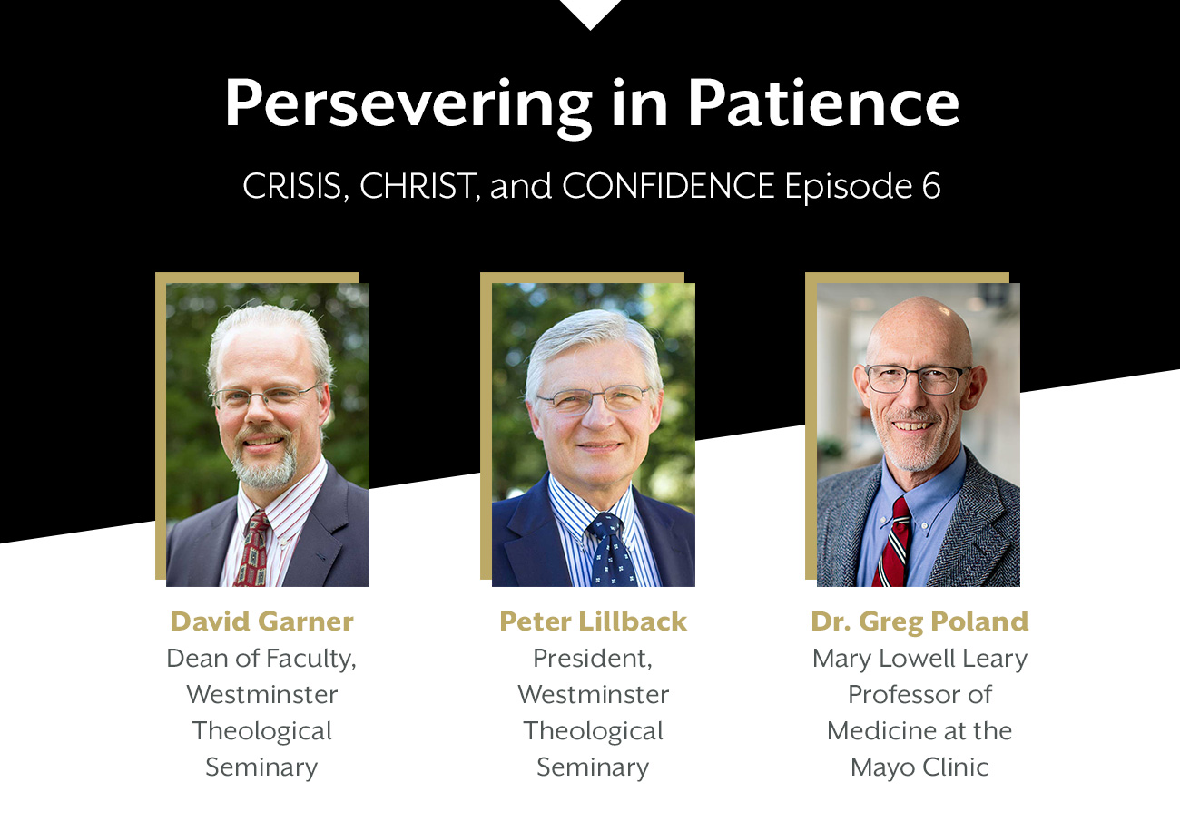 Crisis, Christ, and Confidence Episode 6