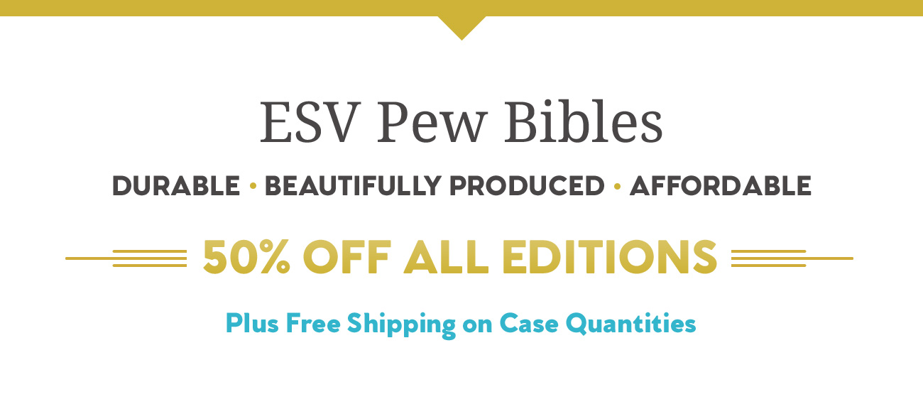 ESV Pew Bibles