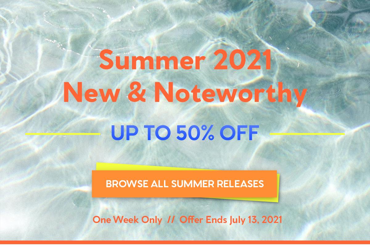 Summer 2021 New & Noteworthy