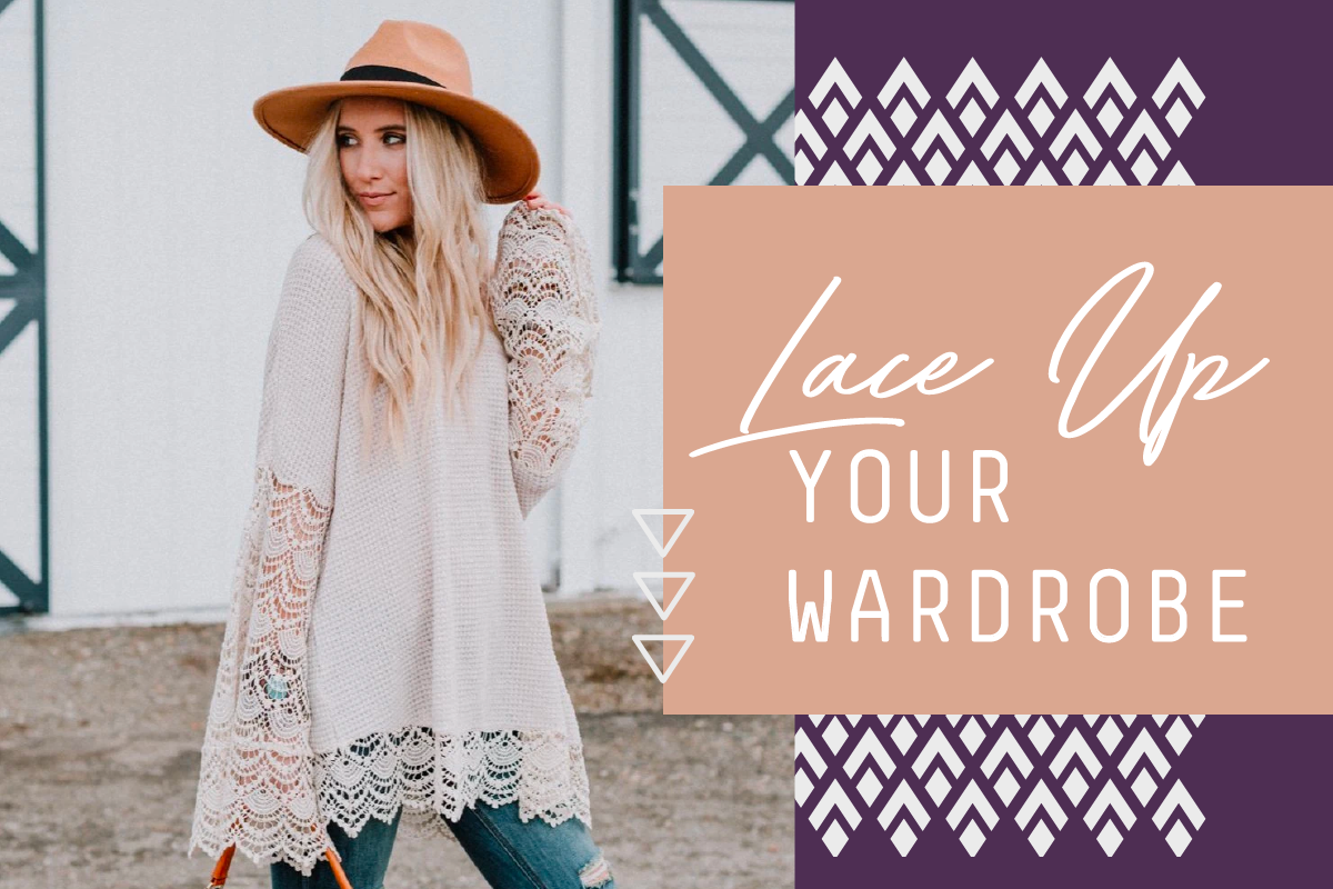 Lace Up Your Wardrobe With Lace Pieces!
