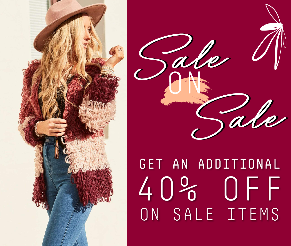 Sale On Sale: Get an extra 40% off sale for a limited time