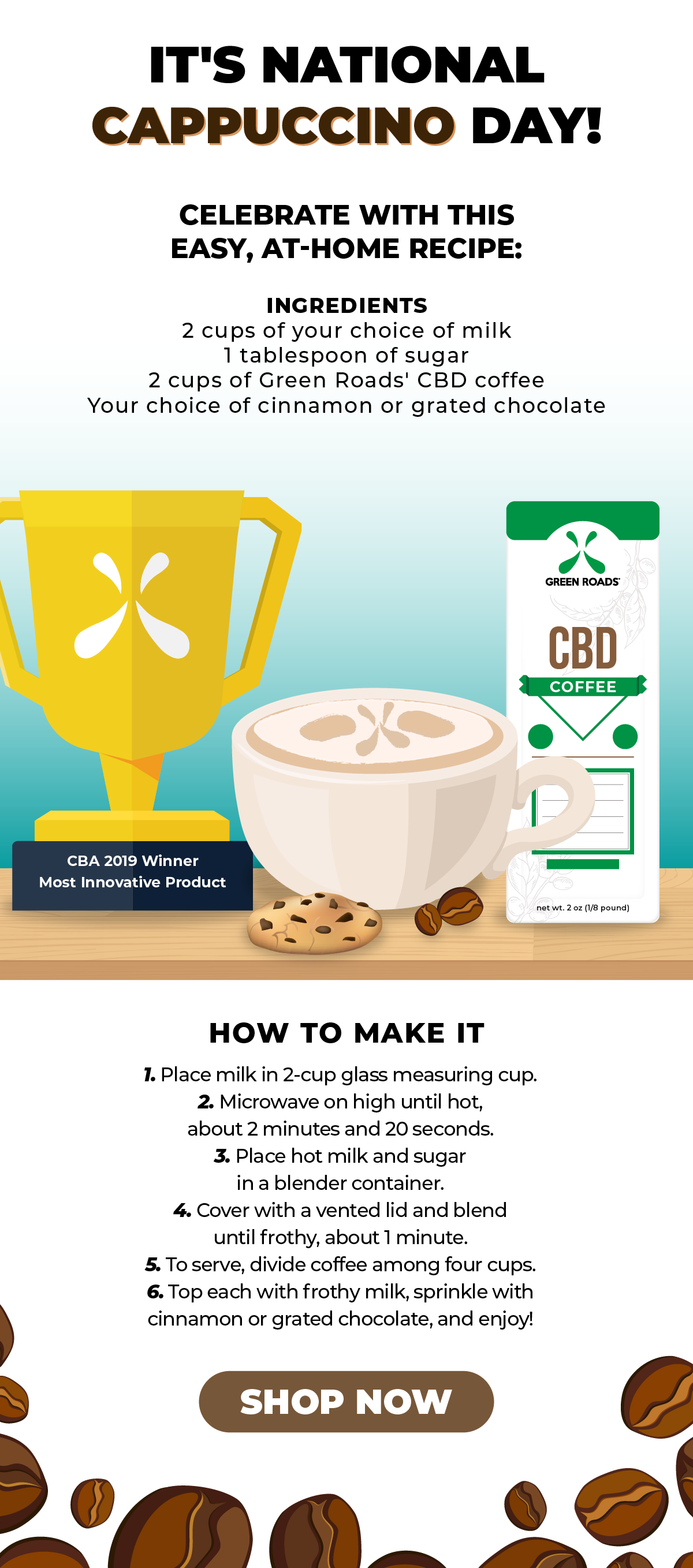 Celebrate National Cappuccino Day with our CBD Coffee!