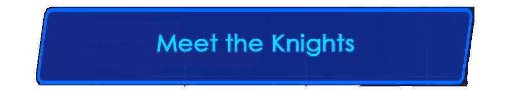 Meet the Knights - Fallen Knight