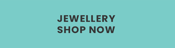 Jewellery. Shop Now.