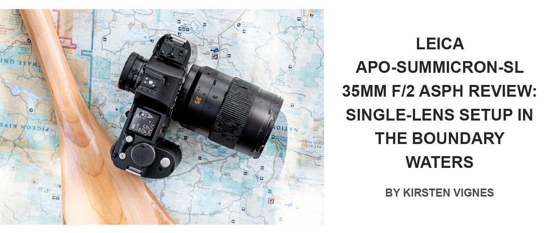 Leica APO-Summicron-SL 35mm F/2 Review