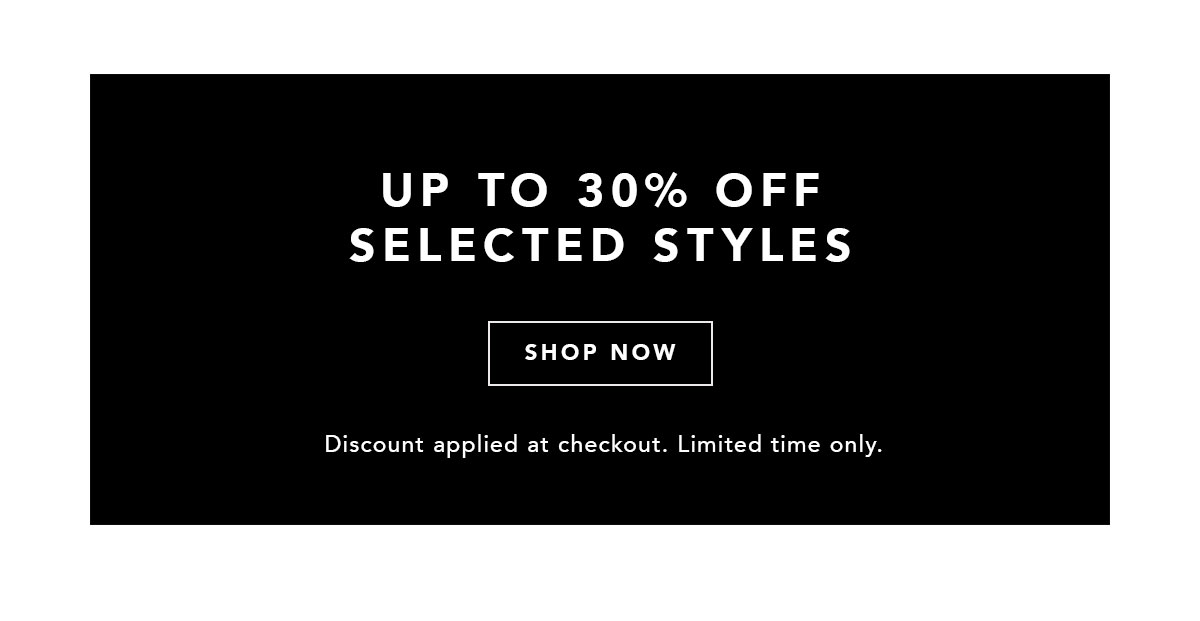 Up To 30% Off Selected Full Price Styles