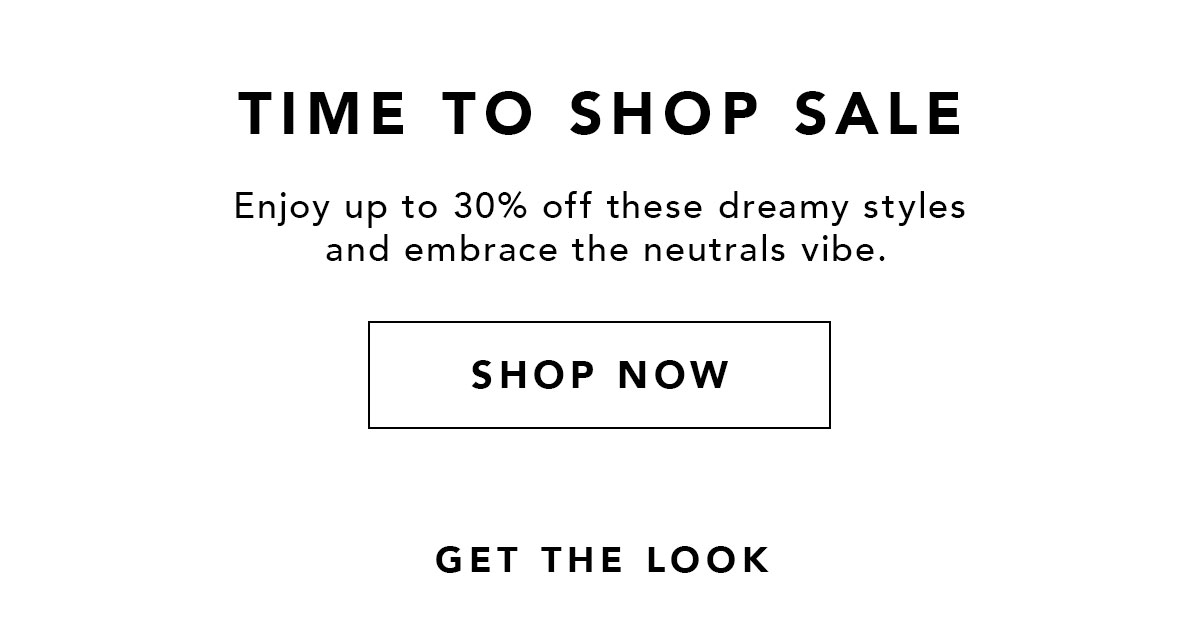 Time to shop sale   Up to 30% Off