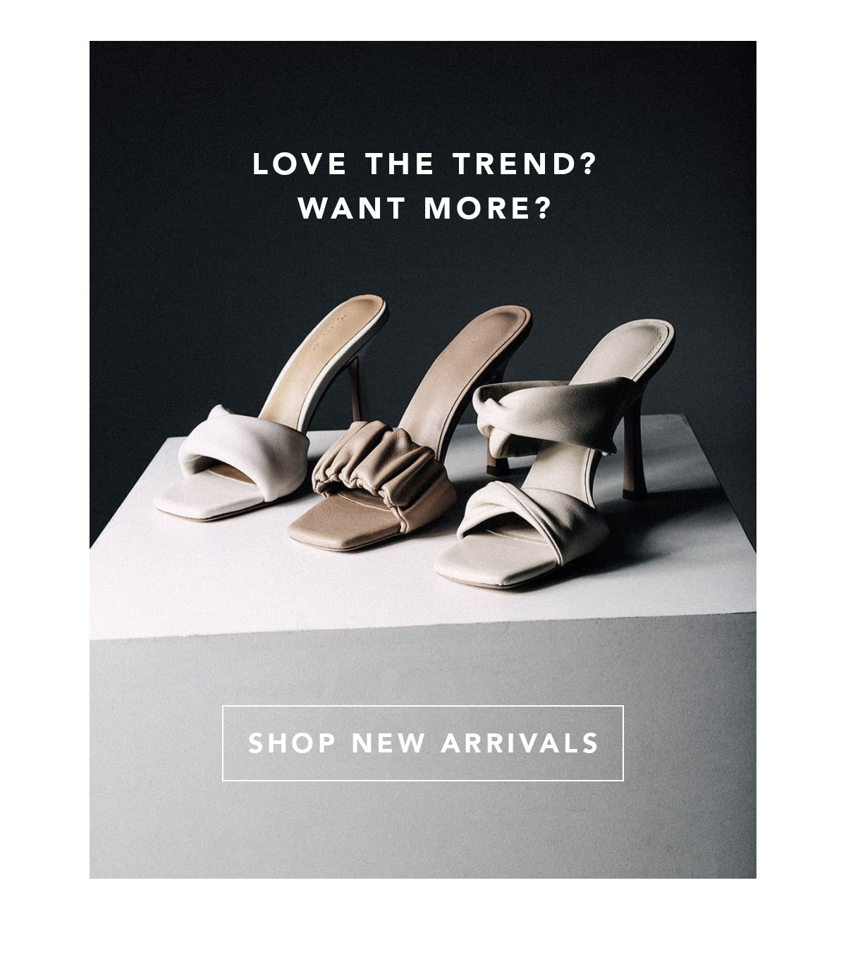Love the trend? Want more?   Shop new Arrivals