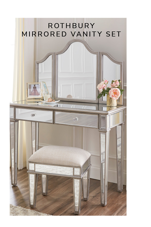 Rothbury Mirrored Vanity Set   SHOP NOW