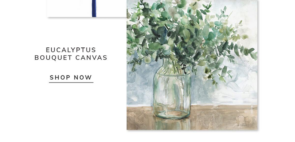 Eucalyptus bouquet canvas   SHOP NOW