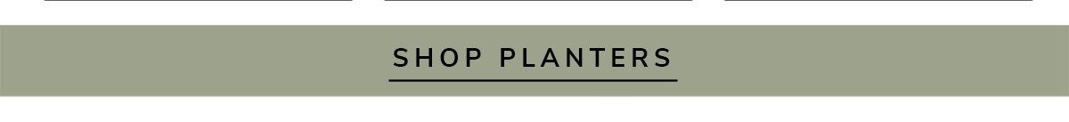 SHOP PLANTERS