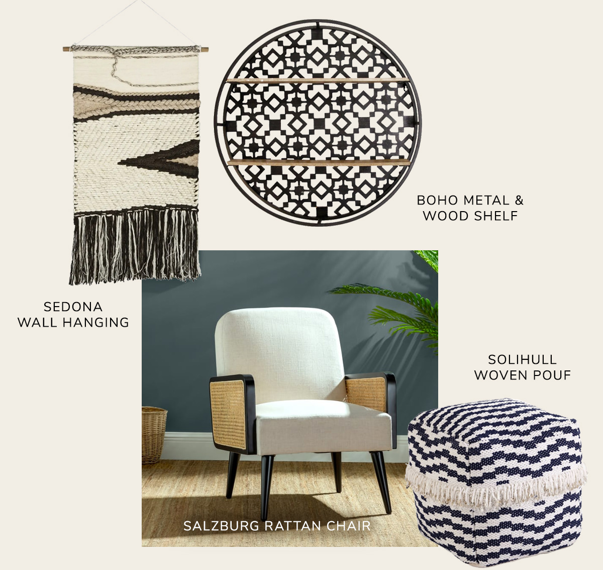 Round Black Boho Metal and Wood Shell, Salzburg Armchair, Sedona Woven Beige Brown Wall Art, Solihull Woven Pouf   SHOP NOW